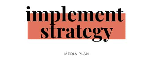 media-plan-implement-strategy