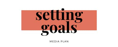 media-plan-setting-goals