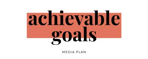 media-plan-achievable-goals